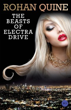 The Beasts of Electra Drive - Quine, Rohan