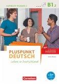 Pluspunkt Deutsch B1: Teilband 2 - Allgemeine Ausgabe - Kursbuch mit Video-DVD