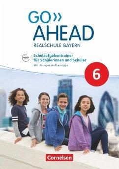Go Ahead 6. Jahrgangsstufe - Ausgabe für Realschulen in Bayern - Schulaufgabentrainer - Berwick, Gwen; Thorne, Sydney