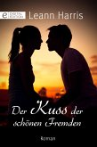 Der Kuss der schönen Fremden (eBook, ePUB)