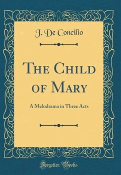The Child of Mary - Concilio, J. De