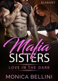 Mafia Sisters. Love in the Dark (eBook, ePUB)