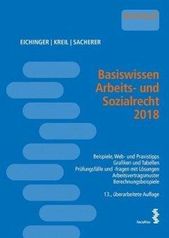 Basiswissen Arbeits- und Sozialrecht 2018