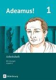 Adeamus! - Ausgabe C Band 1- Latein als 2. Fremdsprache - Arbeitsheft
