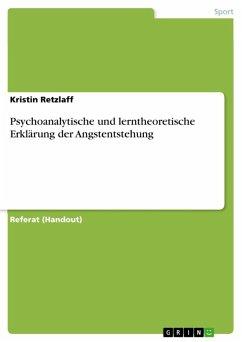 Psychoanalytische und lerntheoretische Erklärung der Angstentstehung (eBook, ePUB)