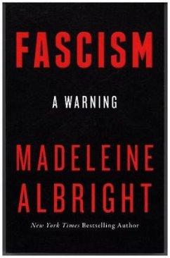 Fascism - Albright, Madeleine