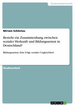 Besteht ein Zusammenhang zwischen sozialer Herkunft und Bildungsarmut in Deutschland?