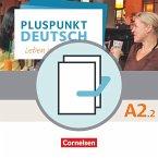Pluspunkt Deutsch A2: Teilband 2 - Allgemeine Ausgabe - Arbeitsbuch und Kursbuch