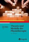 Theorie und Modelle der Physiotherapie (eBook, PDF)