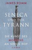 Seneca und der Tyrann (eBook, ePUB)