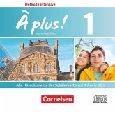 4 Audio-CDs / À plus! Méthode intensive - Nouvelle édition Bd.1