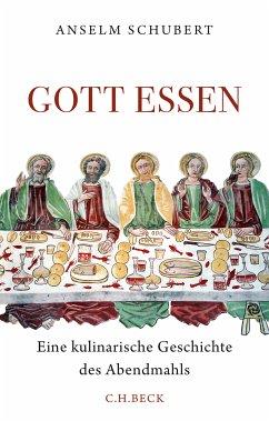 Gott essen (eBook, ePUB) - Schubert, Anselm