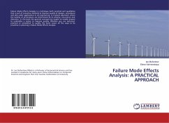 Failure Mode Effects Analysis: A PRACTICAL APPROACH