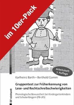 Gruppentest zur Früherkennung von Lese- und Rechtschreibschwierigkeiten - Barth, Karlheinz; Gomm, Berthold