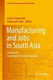 Manufacturing and Jobs in South Asia