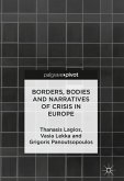 Borders, Bodies and Narratives of Crisis in Europe