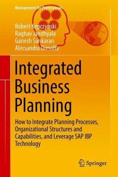 Integrated Business Planning - Kepczynski, Robert; Jandhyala, Raghav; Sankaran, Ganesh