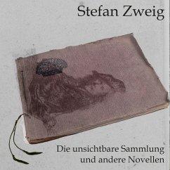 Die unsichtbare Sammlung, MP3-CD - Zweig, Stefan