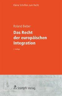 Das Recht der europäischen Integration