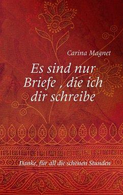 Es sind nur Briefe, die ich dir schreibe - Magnet, Carina