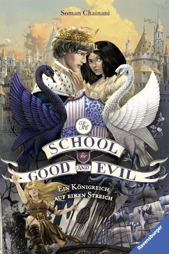 Ein Königreich auf einen Streich / The School for Good and Evil Bd.4 (eBook, ePUB) - Chainani, Soman