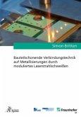 Bauteilschonende Verbindungstechnik auf Metallisierungen durch moduliertes Laserstrahlschweißen