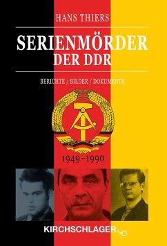 Serienmörder der DDR - Thiers, Hans