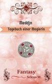 Meddjn - Tagebuch einer Magierin (eBook, ePUB)