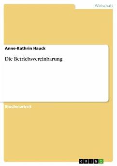 Die Betriebsvereinbarung (eBook, ePUB)