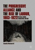 The Progressive Alliance and the Rise of Labour, 1903-1922