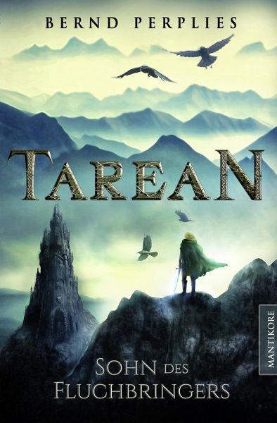 Tarean 1 - Sohn des Fluchbringers - Perplies, Bernd