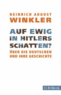 Auf ewig in Hitlers Schatten? (eBook, ePUB) - Winkler, Heinrich August