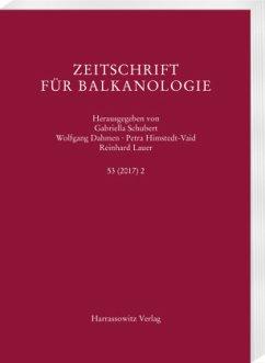 Zeitschrift für Balkanologie 53 (2017) 2