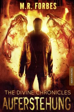 THE DIVINE CHRONICLES 1 - AUFERSTEHUNG - Forbes, M. R.