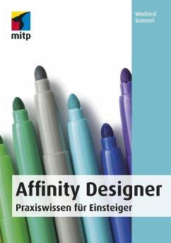 Affinity Designer - Seimert, Winfried