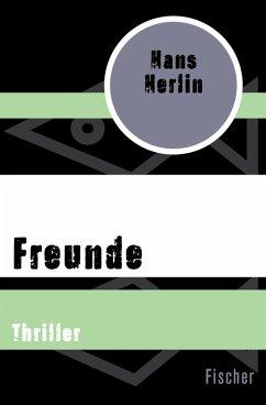 Freunde (eBook, ePUB) - Herlin, Hans