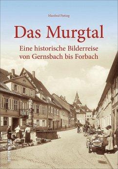 Das Murgtal - Fieting, Manfred