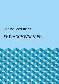 Frei - Schwimmer - Leverkuehn, Undine