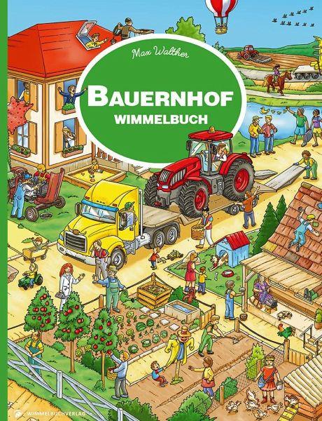 Bauernhof Wimmelbuch - Walther, Max