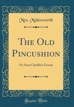 The Old Pincushion