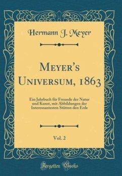 Meyer's Universum, 1863, Vol. 2