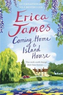 Coming Home to Island House - James, Erica