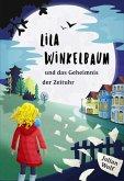 Lila Winkelbaum und das Geheimnis der Zeituhr (eBook, ePUB)