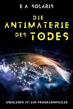 DIE ANTIMATERIE DES TODES (eBook, ePUB)