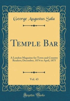 Temple Bar, Vol. 43