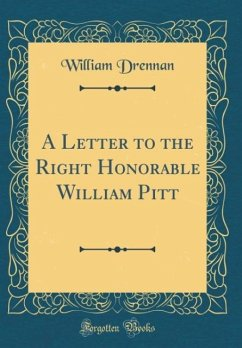 A Letter to the Right Honorable William Pitt (C...