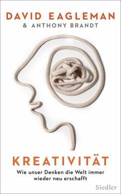 Kreativität (eBook, ePUB) - Eagleman, David; Brandt, Anthony