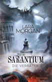 Die Verräter / Sarantium Bd.2 (eBook, ePUB)