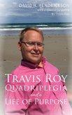 Travis Roy: Quadriplegia and a Life of Purpose (eBook, ePUB)