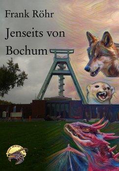 Jenseits von Bochum (eBook, ePUB)